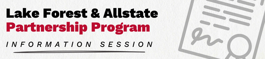 Event Title: Lake Forest & Allstate Partnership Program Information Session